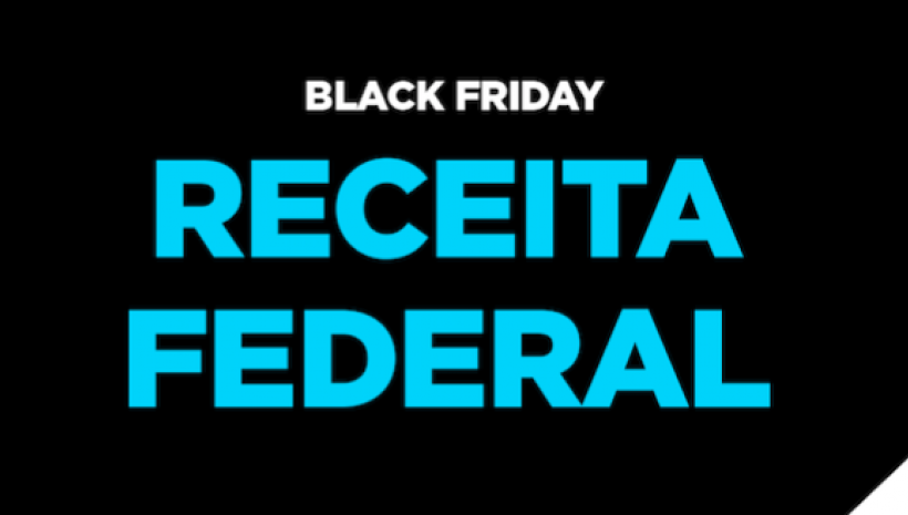 Black Friday Receita Federal!