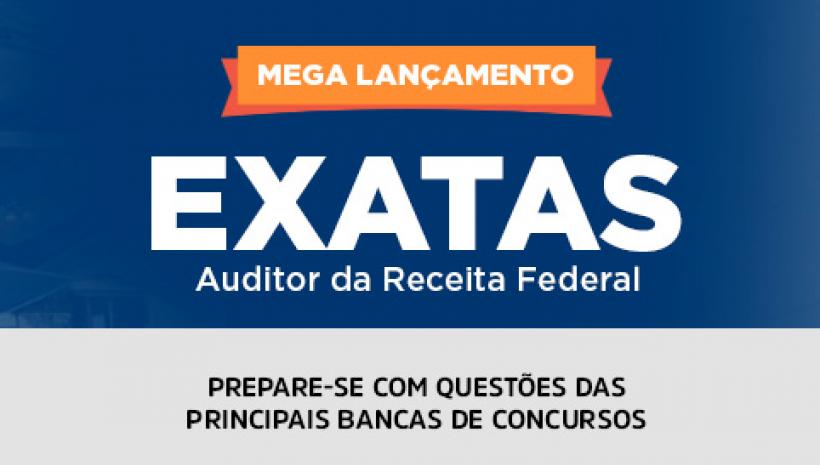 Novo Curso: EXATAS Para AFRFB!