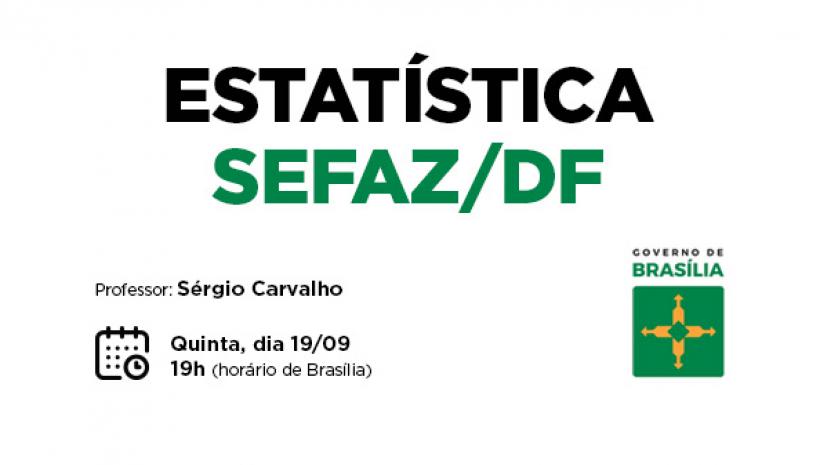 SEFAZ/DF: Estatística Ao Vivo Hoje!