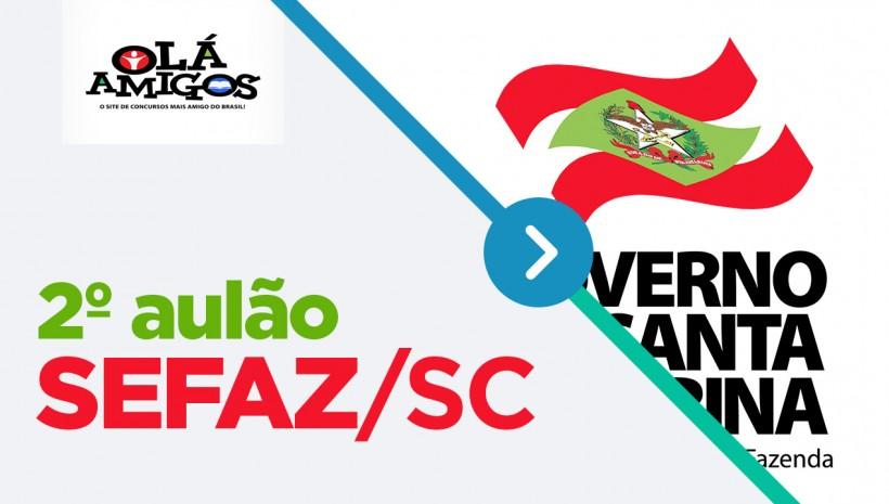 SEFAZ/SC: reprise do 2º aulão disponível!